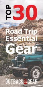 top 30 road trip essential gear equipment review outdoor test best items camping wilderness adventure