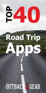 best road trip apps outdoor wilderness camping travel tips packing list